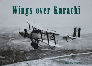 Wings over Karachi, by Peter R. Myers